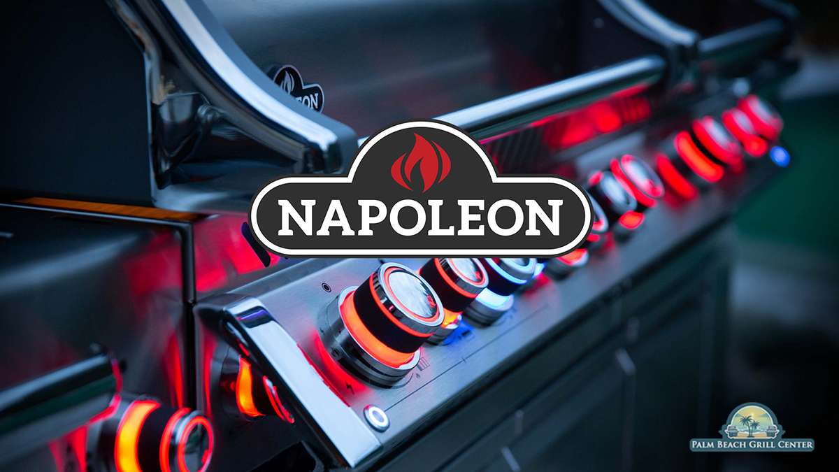 Napoleon Grills brought to you by Palm Beach Grill Center